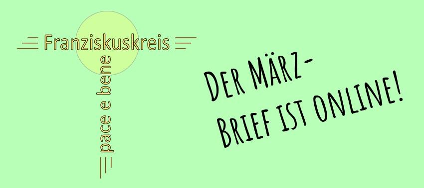 Der März-Monatsbrief des Franziskuskreises ist da!